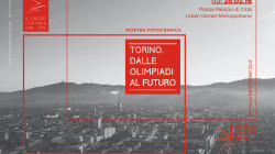 (Italiano) TORINO. <br>DALLE OLIMPIADI AL FUTURO [conclusa]