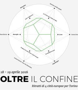 OLTRE IL CONFINE. <br /> Ritratti di 4 città europee per Torino